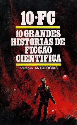 10 Grandes Histórias de Ficção Científica | Brazil, Distribuidora de Publicações 1968