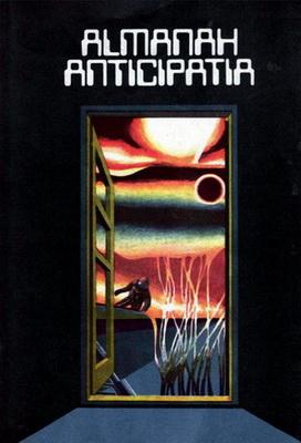 Almanahul Anticipația 1984 | Romania, Știință & Tehnică 1984 | Cover: Andries, Alexandru