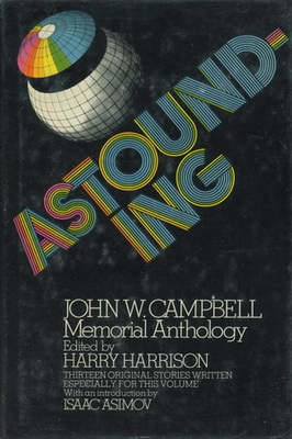 Astounding: John W. Campbell Memorial Anthology | USA, Random House 1973 | Cover: Sposato, John