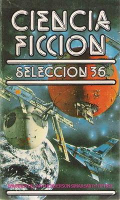 Ciencia ficción. Selección 36 | Spain, Bruguera 1978 | Cover: Jones, Eddie
