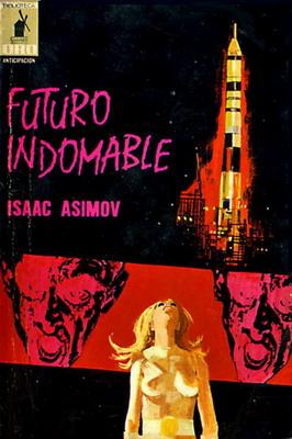 Futuro indomable | Spain, Molino 1969 | Cover: Miralles