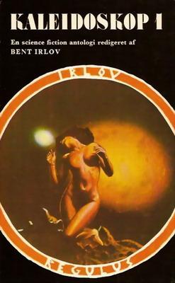 Kaleidoskop 1 | Denmark, Irlov-Regulus 1975 | Cover: Eckard, Bent