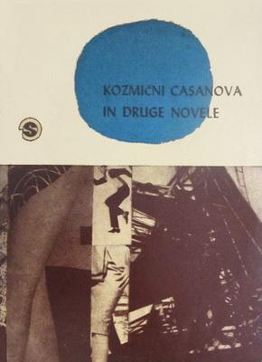 Kozmični Casanova in druge novele | Yugoslavia, Življenje in tehnika 1963