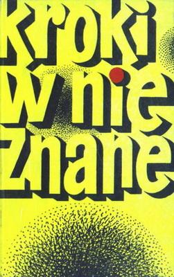 Kroki w nieznane 1 | Poland, Iskry 1970 | Cover: Bocianowski, Bohdan