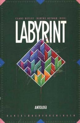 Labyrint - Antologi | Denmark, Dansklærerforeningen 1993