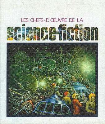 Les Chefs-d`oeuvre de la science-fiction | France, Planète 1970 | Cover: Beguin, André