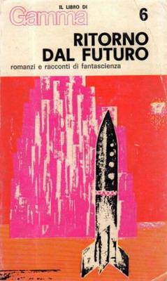 Ritorno dal futuro | Italy, Edizioni dello Scorpione 1969