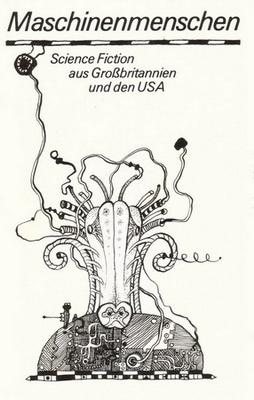 Maschinenmenschen | GDR, Das Neue Berlin 1980 | Cover: von Bodecker, Albrecht