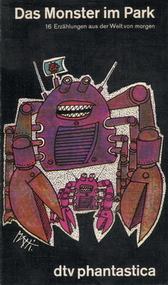 Das Monster im Park | Germany, dtv - Deutscher Taschenbuch Verlag 1980 | Cover: Piatti, Celestino