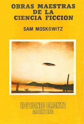 Obras maestras de la ciencia ficción | Argentina, Dronte Argentina 1977 | Cover: Gazzaniga, Luis Carlos