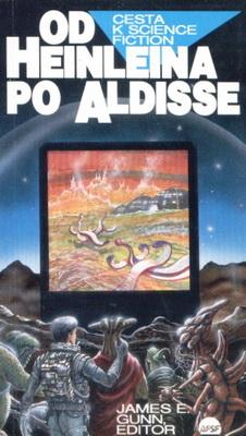 Cesta k science fiction 3: Od Heinleina po Aldisse | Czech Republic, AFSF s.r.o. 1994 | Cover: Bauer, Peter