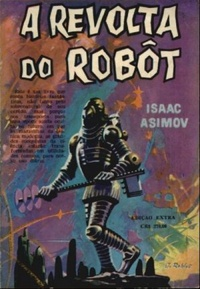 A Revolta do Robôt | Brasilien, Livraria Exposicao do Livro 1962