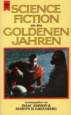 Science Fiction aus den goldenen Jahren | Germany, Heyne 1989 | Cover: Harris, John