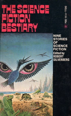The Science Fiction Bestiary   USA, Dell Laurel 1974   Cover: Gallardo, Gervasio