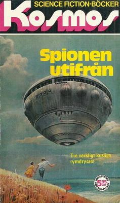 Spionen utifrån | Sweden, B. Wahlströms bokförlag 1975 | Cover: Pennington, Bruce