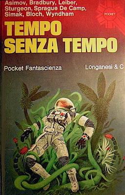 Tempo senza tempo   Italy, Longanesi & C. 1975