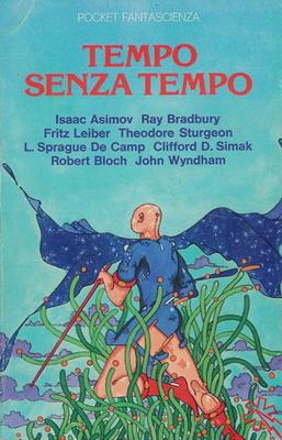 Tempo senza tempo | Italy, Longanesi & C. 1975 | Cover: Ombra-Golden Group