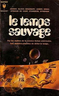 Le Temps sauvage | France, Marabout-Gérard 1971