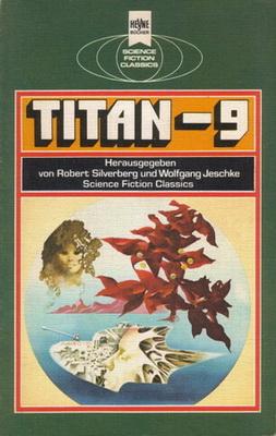 Titan 9 | Germany, Heyne 1978 | Cover: Thole, Karel