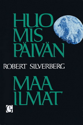 Huomispäivän maailmat | Finland, Gummerus 1971 | Cover: Maconi-Danielsson, Kiki