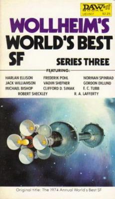 Wollheim`s World`s Best SF: Series Three | USA, DAW Books 1979 | Cover: Segrelles