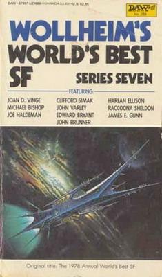 Wollheim`s World`s Best SF: Series Seven | USA, DAW Books 1983 | Cover: Wildridge, Graham