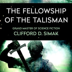 The Fellowship of the Talisman | USA, Audible Studios 2016 | Titelbild: Gabbert, Jason