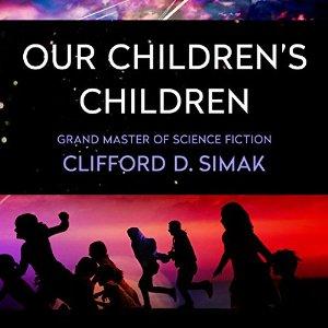 Our Children`s Children | USA, Audible Studios 2016 | Titelbild: Gabbert, Jason