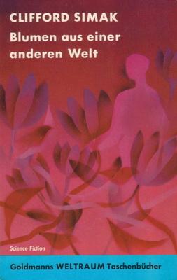 Blumen aus einer anderen Welt | Germany, Goldmann 1966 | Cover: Volkmer, Eyke