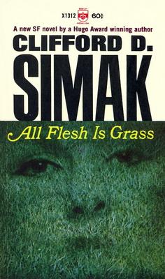 All Flesh is Grass | USA, Berkley Medallion 1966