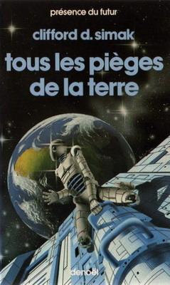 Tous les pièges de la Terre | France, Denoël 1984 | Cover: de Lartigue, Hubert