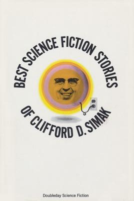 Best Science Fiction Stories of Clifford D. Simak | USA, Doubleday / SFBC 1971 | Cover: Ratzkin, Lawrence
