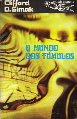 O Mundo dos Túmulos   Portugal, Livros do Brasil 1974   Titelbild: Freitas, Lima de