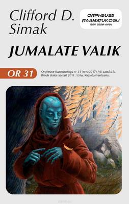 Jumalate valik | Estonia, Kirjastus Fantaasia 2017 | Cover: Krošetskin, Meelis