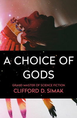 A Choice of Gods | USA, Open Road Integrated Media 2018 | Cover: Gabbert, Jason