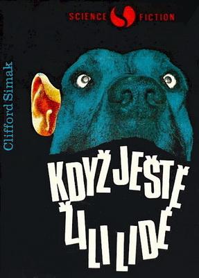Když ještě žili lidé... | Czechoslovakia, Orbis 1970 | Cover: Sůra, Jaroslav
