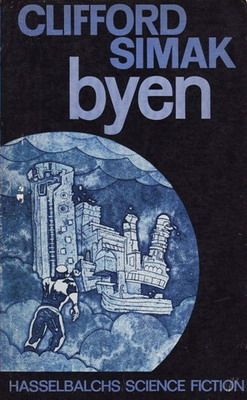 Byen | Denmark, Hasselbalchs Forlag 1968 | Cover: Johansen, Frithioff
