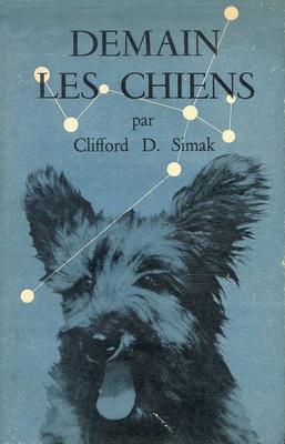 Demain les chiens | France, Club Francais du Livre 1952