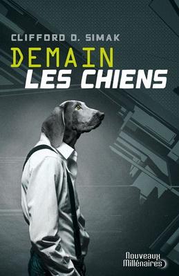 Demain les chiens | France, J`ai Lu 2013