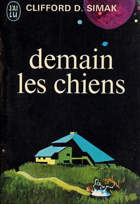 Demain les chiens | France, J`ai Lu 1970 | Cover: Boudignon, Françoise