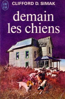 Demain les chiens | France, J`ai Lu 1972 | Cover: Csernus, Tibor