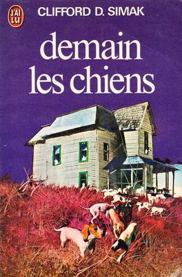 Demain les chiens | France, J`ai Lu 1982 | Cover: Csernus, Tibor