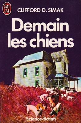Demain les chiens | France, J`ai Lu 1987 | Cover: Csernus, Tibor