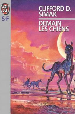 Demain les chiens | France, J`ai Lu 1994 | Cover: Pennington, Bruce