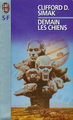 Demain les chiens   France, J`ai Lu 1999