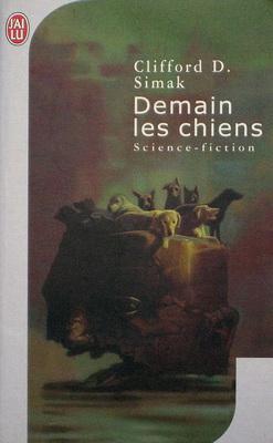 Demain les chiens | France, J`ai Lu 2007 | Cover: Volckman, Christian