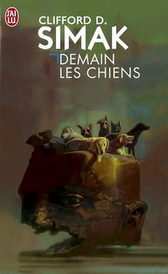Demain les chiens | France, J`ai Lu 2009 | Cover: Volckman, Christian