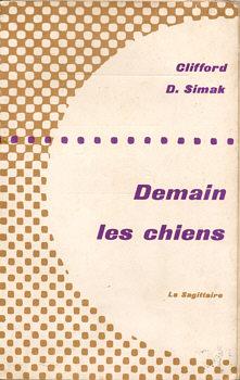 Demain les chiens | France, Sagittaire 1954
