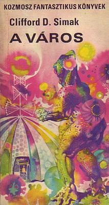 A város | Hungary, Kozmosz Könyvek 1970 | Cover: Korga, György