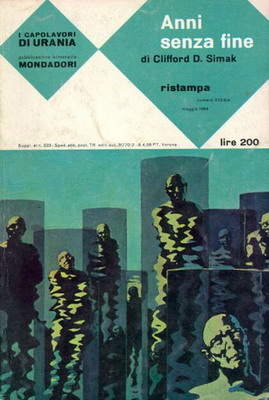 Anni senza fine | Italy, Mondadori 1964 | Cover: Thole, Karel